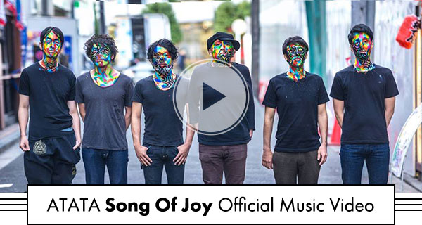 ATATA Song Of Joy Official Music Video